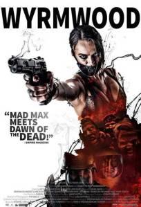 Wyrmwood-Road-of-the-Dead-2014-movie-Kiah-Roache-Turner-poster